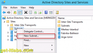 Active Directory Sites and Services Ayarları